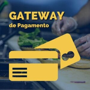 Remarketing Food - Gateway de Pagamento (pagamento com cartoes, etc)